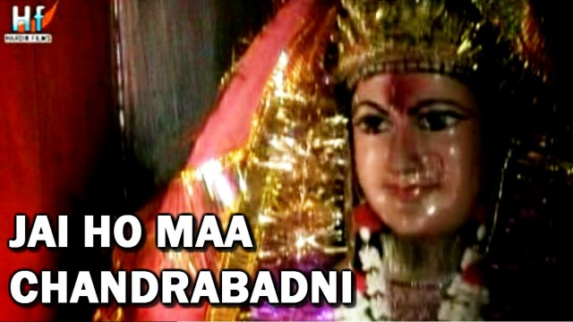 Jai Ho Maa Chandrabadni – Devotional Video Song Garhwali – Vinod Bijalwan