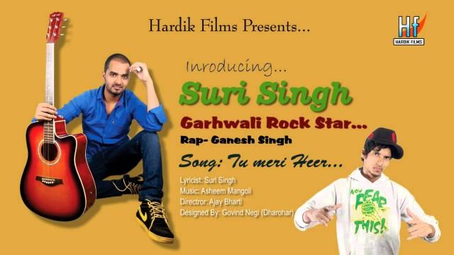 Tu Meri Heer | Brand New Garhwali Song | Rap Song | Suri Singh | Ganesh Singh