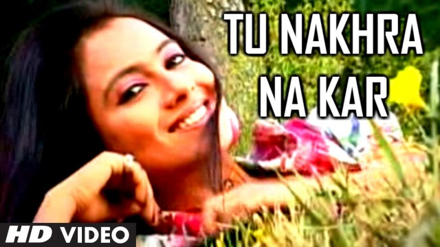 "Tu Nakhra Na Kar Video Song – New Garhwali Album ""Ravani Ki Rajula"" 2014 Songs – Vinod Bijalwan"